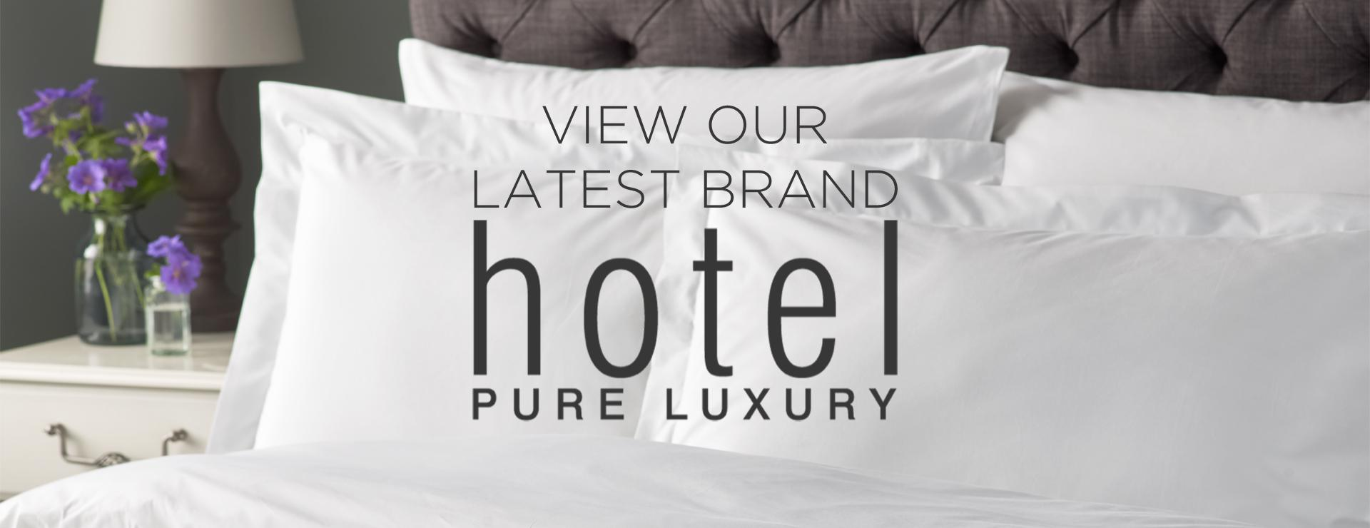 View our hotel pure luxury brand